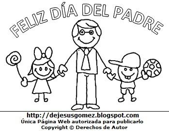 Dibujo al Día del padre para colorear, pintar e imprimir. Dibujo del Día del padre de Jesus Gómez