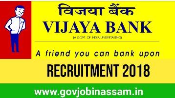 Vijaya Bank Recruitment 2018, govjobinassam