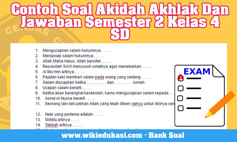 Contoh Soal Akidah Akhlak Dan Jawaban Semester 2 Kelas 4 SD