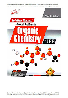 SOLUTION MANUAL ADVANCED ORGANIC CHEMISTRY FOR JEE BY M S CHOUHAN