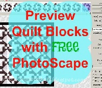http://joysjotsshots.blogspot.com/2015/09/how-to-use-photoscape-to-test-quilt.html