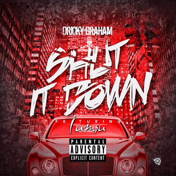 Driicky Graham - Shut It Down (feat. Iamsu) - Single Cover