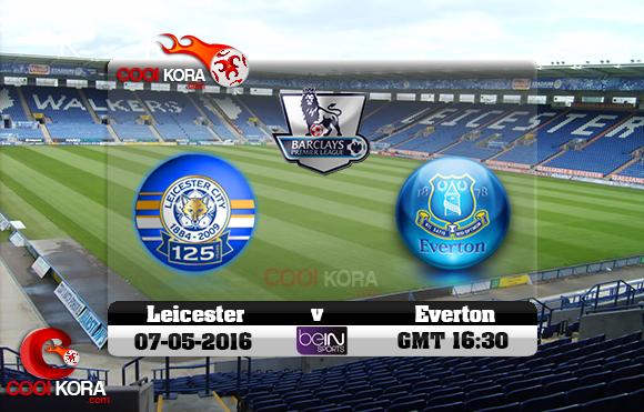 مشاهدة مباراة ليستر سيتي وإيفرتون اليوم 7-5-2016 في الدوري الإنجليزي