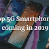 Top 5G Smartphones: Here Are all the Top 5G Smartphones you must look toward in 2019