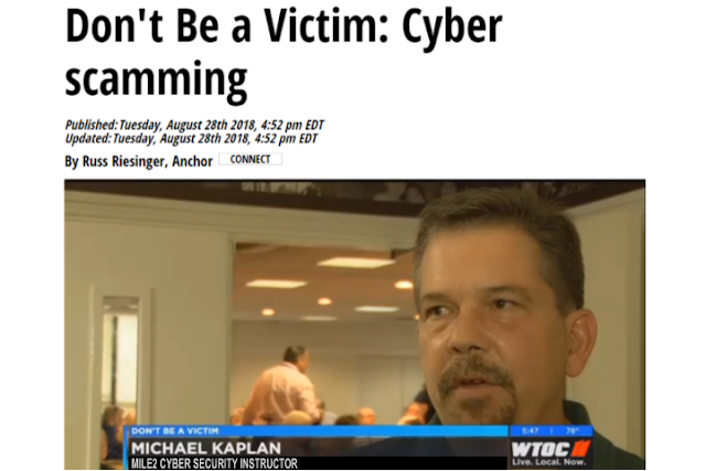 Michael I  Kaplan: WTOC News: Don't Be a Victim - Cyber Scamming