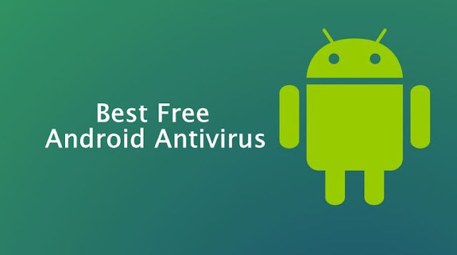 Best antivirus Android apps and anti-malware Android apps