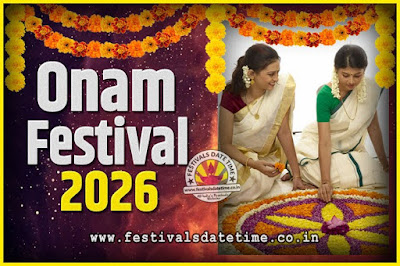 2026 Onam Festival Date and Time, 2026 Thiruvonam, 2026 Onam Festival Calendar
