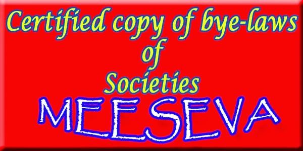 Certified copy of bye-laws of Societies Apply Meeseva