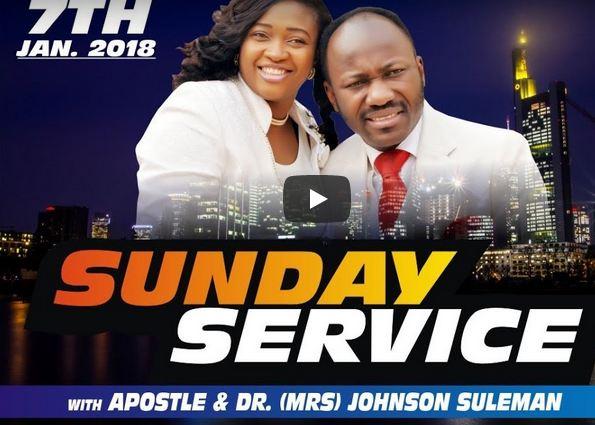 Apostle Johnson Suleman Live Streaming Sun. Service  14th Jan. 2018