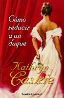 Cómo seducir a un duque 1, Kathryn Caskie
