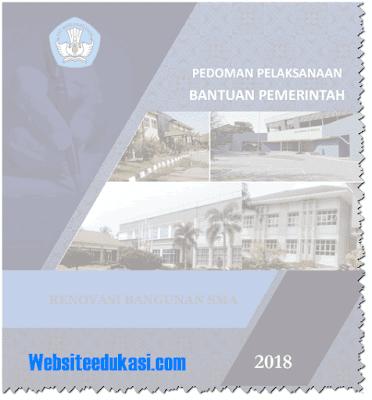 Juknis Bantuan Renovasi Bangunan SMA Tahun 2018