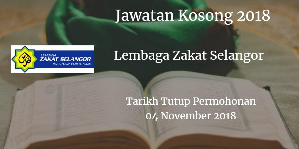 Jawatan Kosong Lembaga Zakat Selangor 04 November 2018