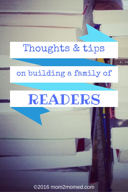 Mom2MomEd Blog: Thoughts & tips on building a family of readers