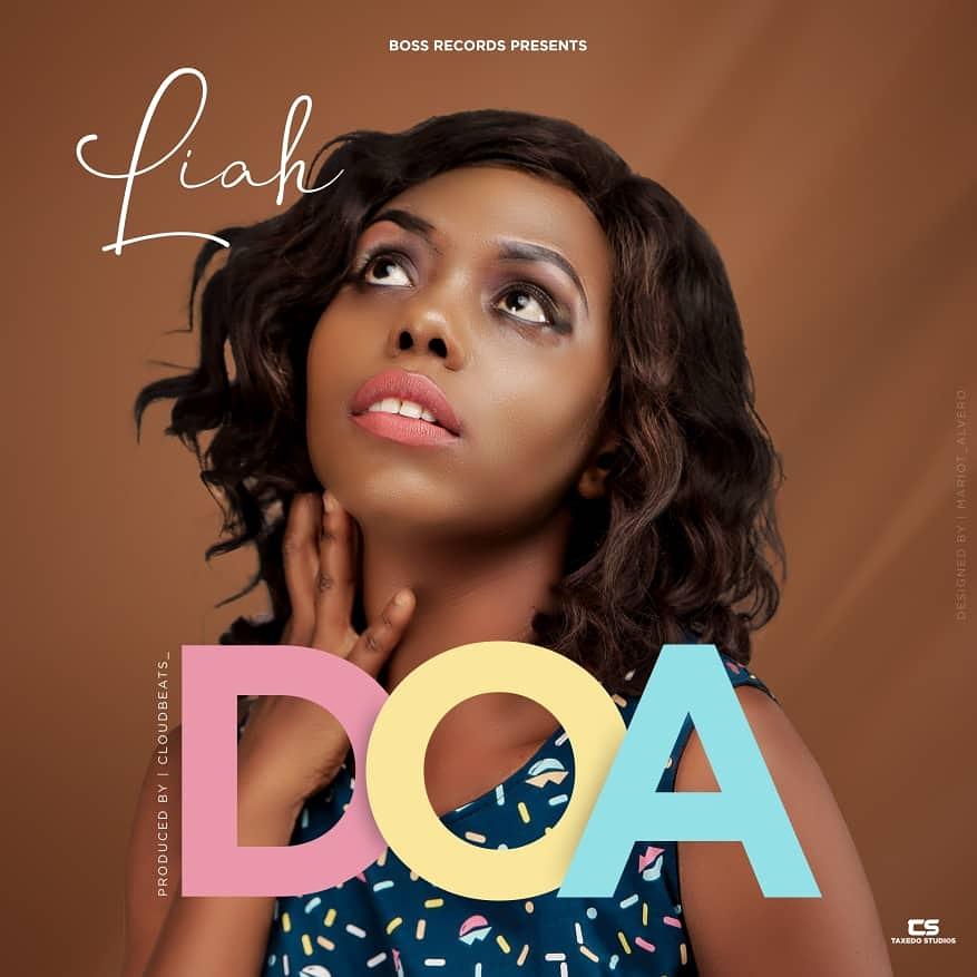 AUDIO   Liah – DOA   Download – Bongo Updates
