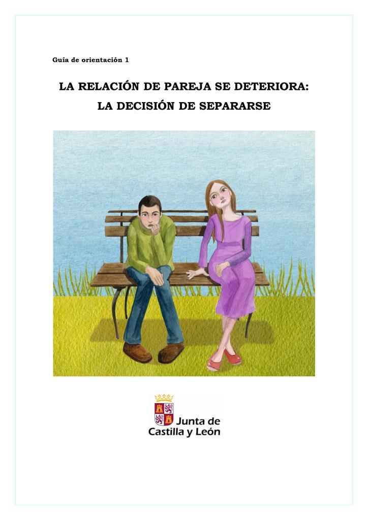 La relación de pareja se deteriora: la decisión de separarse