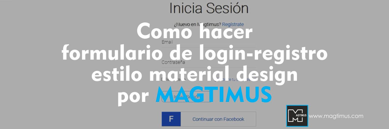 Como-hacer-formulario-de-login-registro-estilo-material-design-por-MAGTIMUS