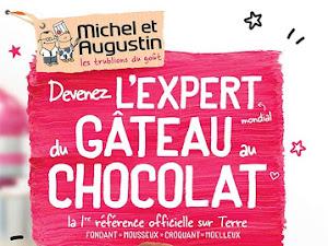 L'expert du gâteau au chocolat ~ Michel et Augustin