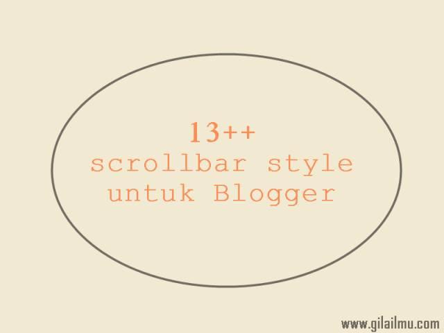 13++ Gaya Srollbar Unik dan Keren untuk Blogger