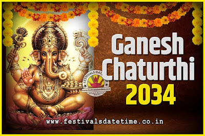 2034 Ganesh Chaturthi Pooja Date and Time, 2034 Ganesh Chaturthi Calendar