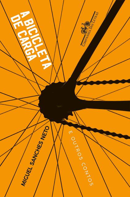 A bicicleta de carga E outros contos - Miguel Sanches Neto