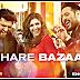 Bhare Bazaar lyrics  – Namaste England | Badshah | Hindi