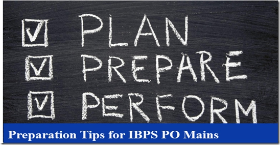 Preparation Tips for IBPS PO Mains 2016