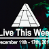 Live This Week: December 11th - 17th, 2016