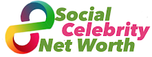 Social Celebrity Net Worth