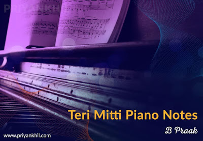 Teri Mitti Piano Notes