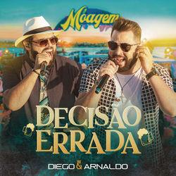 Capa Decisão Errada (Ao Vivo) – Diego e Arnaldo MP3