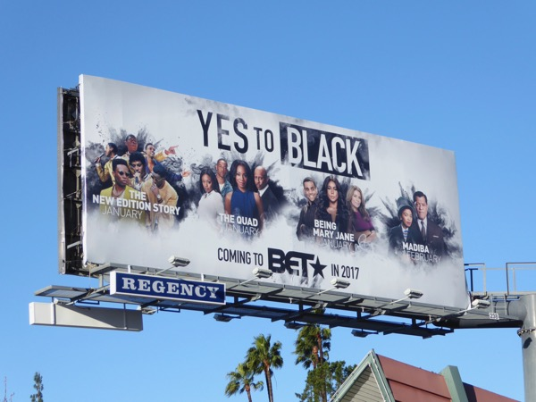 Yes to Black BET 2017 billboard
