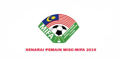 Senarai Rasmi Pemain MISC-MIFA Liga Super 2019