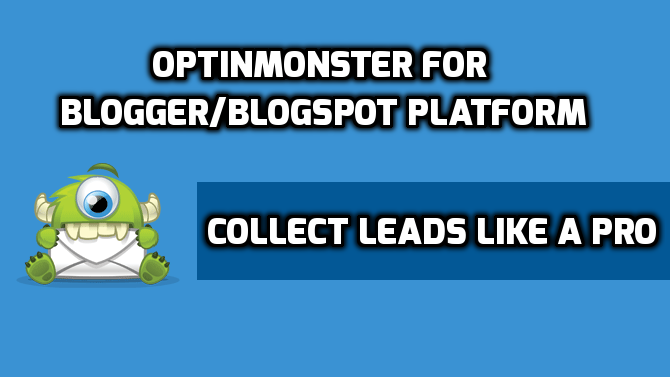 OptinMonster For Blogger/Blogspot Platform