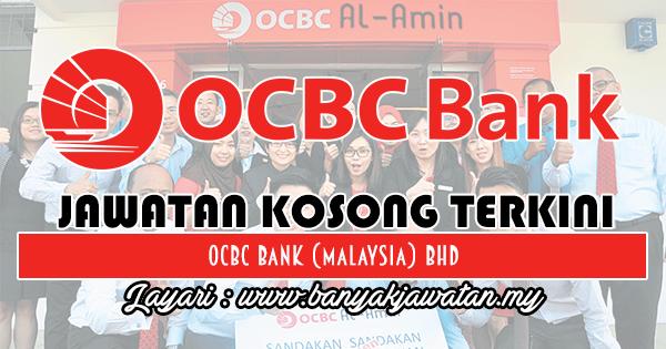 Jawatan Kosong 2018 di OCBC Bank (Malaysia) Bhd