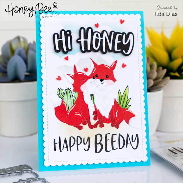 Honey Bee Stamps Bee Bold Honey Release: Day One - Hi Honey Foxy Beeday Card by ilovedoingallthingscrafty