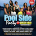 EVENT: Pool Side Party With Queen Gold Kakeyere Models / Sunday, Oct. 22, 2017