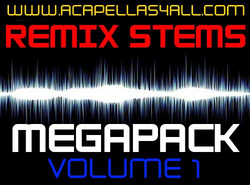 Acapellas Heaven: Remix Stems Megapack 1
