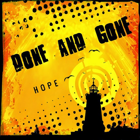 <center>Done And Gone stream new album 'Hope'</center>