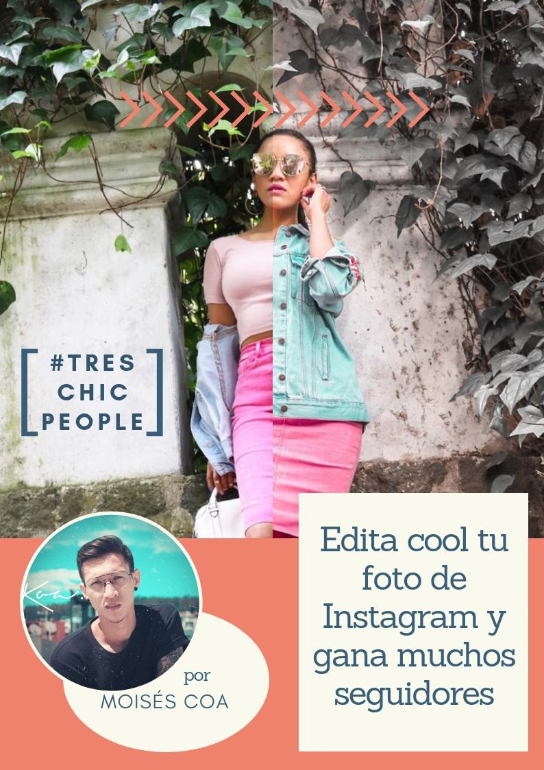 Edita cool tu foto de Instagram y gana muchos seguidores
