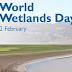 World Wetlands Day celebrated on February 2nd