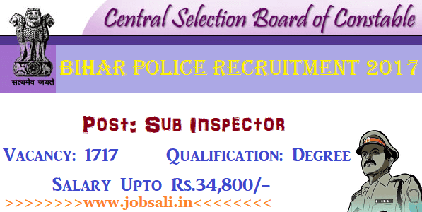 Bihar Police SI Vacancy, Bihar Police Sub Inspector Recruitment 2017, Govt Jobs in Bihar