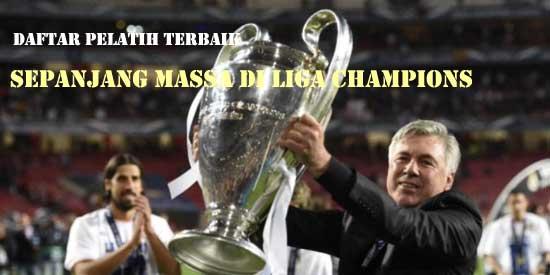 Daftar Pelatih Terbaik Sepanjang Massa Di Liga Champions