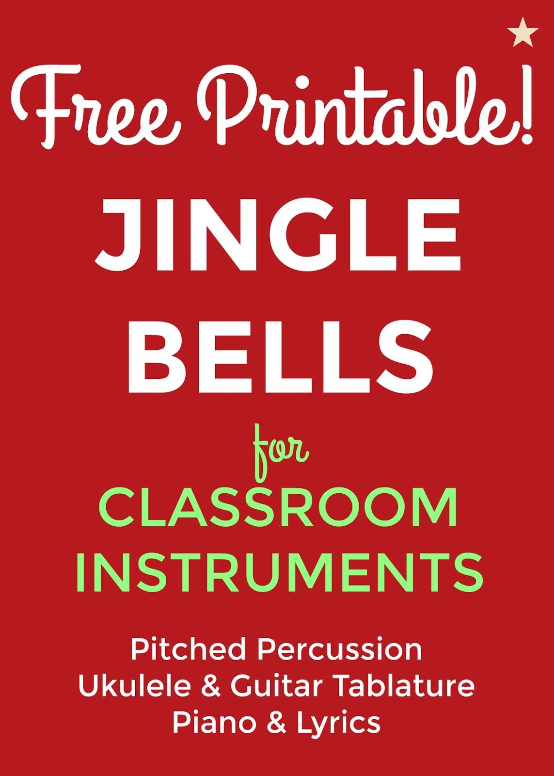 Jingle Bells Key Of C For Classroom Instruments Bernadette Teaches