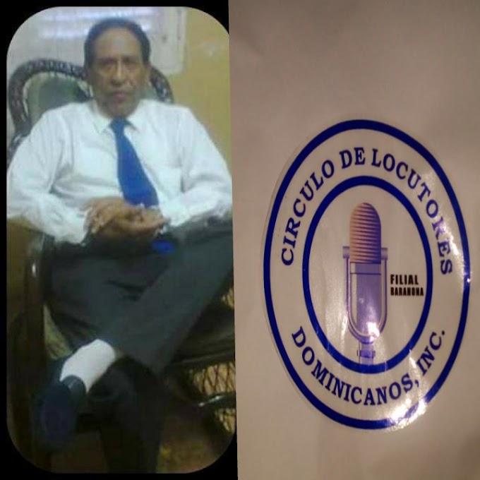 Círculo de Locutores Filial Barahona lamenta la muerte de Aquilino Mañan padre de la presidenta del CILODOBA