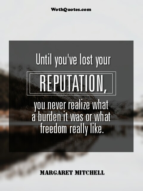 Quotes About Reputation
