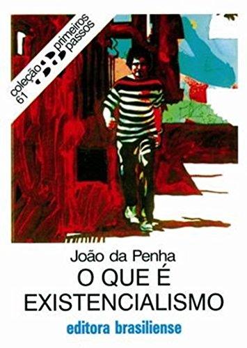 O que é existencialismo João da Penha