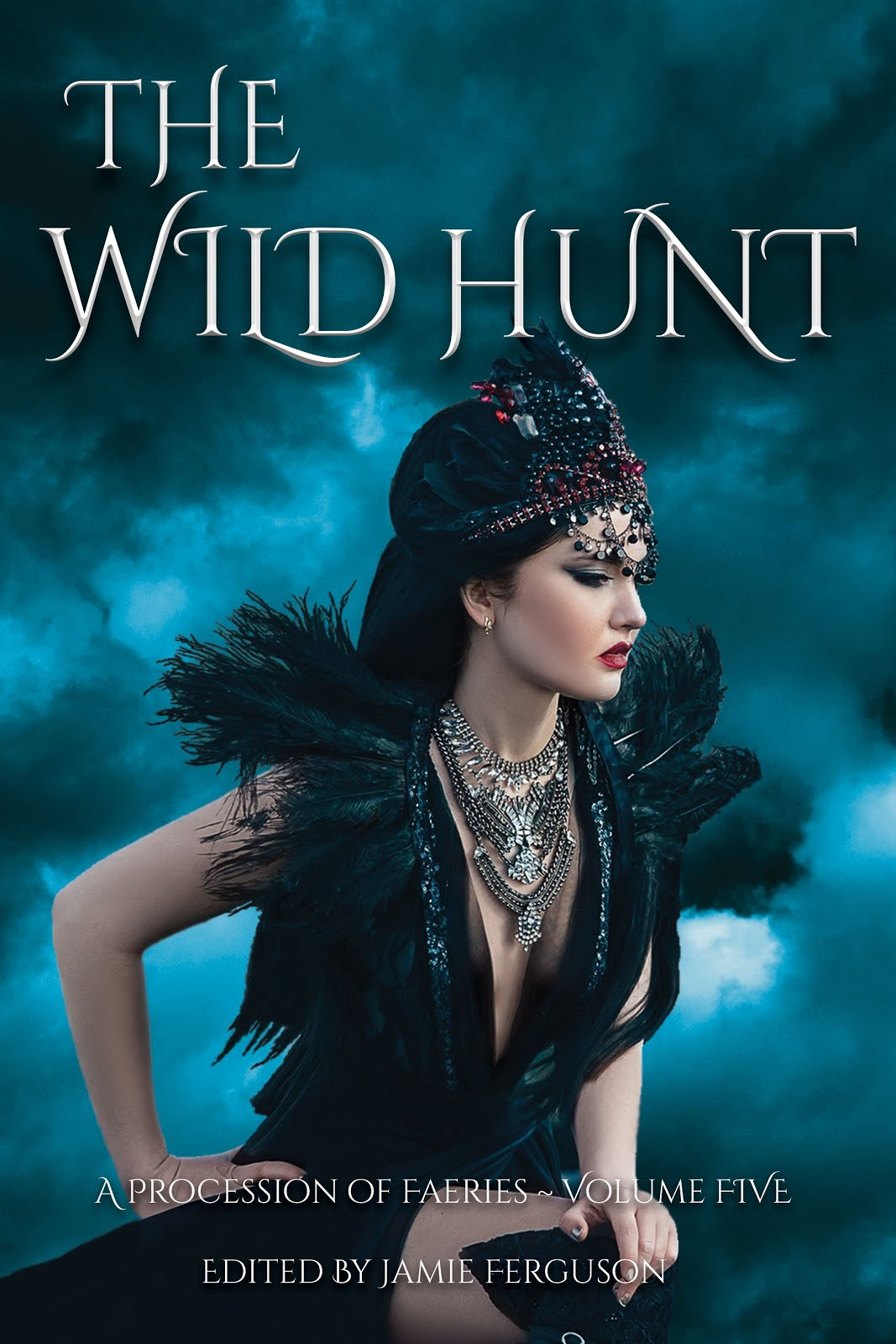 The Wild Hunt (A Procession of Faeries, Book 5)