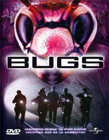 Poster Of Bugs 2003 Dual Audio 720p UNCUT DVDRip [Hindi - English] ESubs Free Download Watch Online downloadhub.in