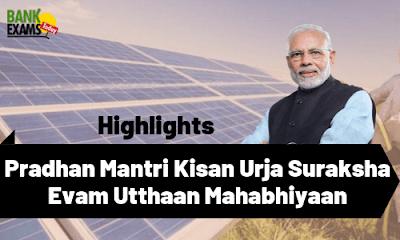 Pradhan Mantri Kisan Urja Suraksha Evam Utthaan Mahabhiyaan (PM-KUSUM)