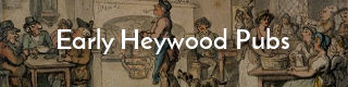 Link to history of pubs and beerhouses in Heywood, Lancashire